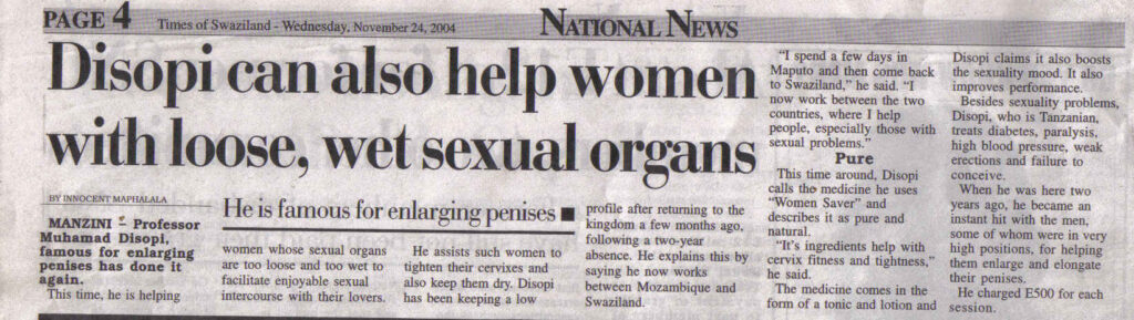 Disopi can also help women with loose, wet sexual organs. (Times of Swaziland.)